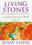 Living Stones: The All-age Resource for the Revised Common Lectionary