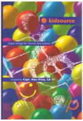 Kidsource: Super Songs for Church and School