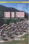 Tour de FranceThe History, The Legend, The Riders