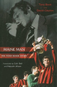 Maine Man: The Tony Book Story