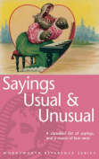 Sayings Usual and Unusual