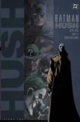 Batman: Hush: v. 2