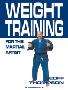 Weight Training for the Martial Artist