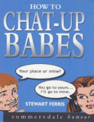 How to Chat-up Babes