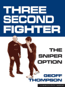 Three Second Fighter - The Sniper Option