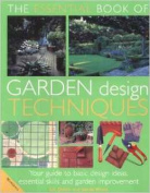 The Essential Book of Garden Design Techniques