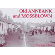 Old Annbank and Mossblown