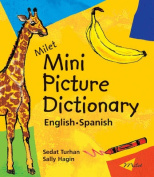 Milet Mini Picture Dictionary (English-Spanish) [Board Book]