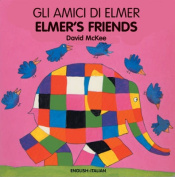 Elmer's Friends/Gli Amici Di Elmer [Board Book]