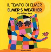 Elmer's Weather/El Tempo Di Elmer [ITA]