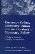 Currency Crises, Monetary Union and the Conduct of Monetary Policy