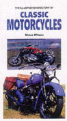 The Illustrated Directory of Classic American Motorcyles