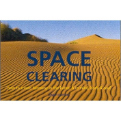 Space Clearing (Style S.)