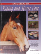 Easy Steps to Riding and Horse Care
