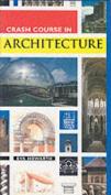 Crash Course in Architecture