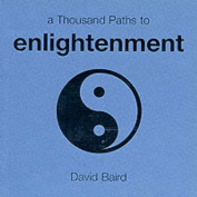 A Thousand Paths to Enlightenment