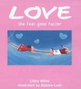 Feelgood Factor: Love