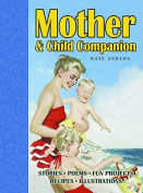 Mother and Child Companion