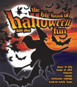 The Big Book of Halloween Fun