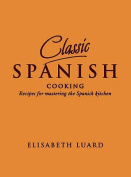 Classic Spanish Cooking