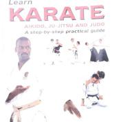 Learn Karate, Aikido, Ju-Jitsu and Judo