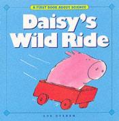 Daisy's Wild Ride