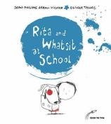 Rita and Whatsit at School