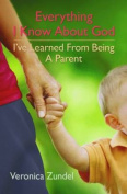 Everything I Know About God, I've Learned from Being a Parent