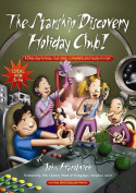 The Starship Discovery Holiday Club!