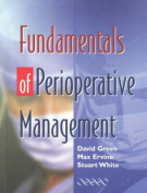 Fundamentals of Perioperative Management