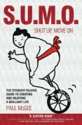 Sumo (Shut Up, Move On)