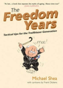 The Freedom Years