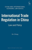 International Trade Regulation in China