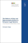 The Reform of Class and Representative Actions in European Legal Systems