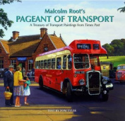 Malcolm Root's Pageant of Transport