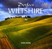 Perfect Wiltshire