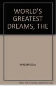 The World's Greatest Dreams