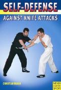 Self-defense Against Knife Attacks