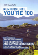 Running Until You're 100