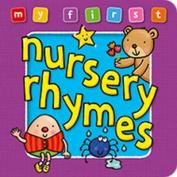 My First Nursery Rhymes Board Book
