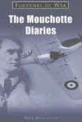 The Mouchotte Diaries 1940-1943