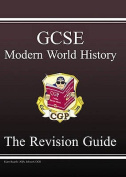 GCSE Modern World History Revision Guide