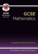 GCSE Maths Complete Revision & Practice with Online Edition - Higher