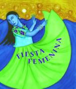 Fiesta Femenina [Spanish]