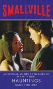 Hauntings (Smallville Series)