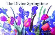 The Divine Springtime