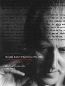 Howard Barker Interviews 1980-2010