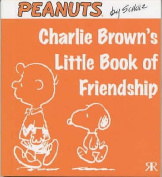 Charlie Brown's Little Book of Friendship