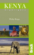 Kenya Highlights (Bradt Travel Guides