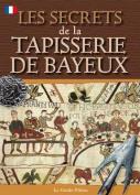 Bayeux Tapestry Secrets